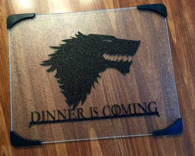 Example of a Game Of Thrones glass cutting board