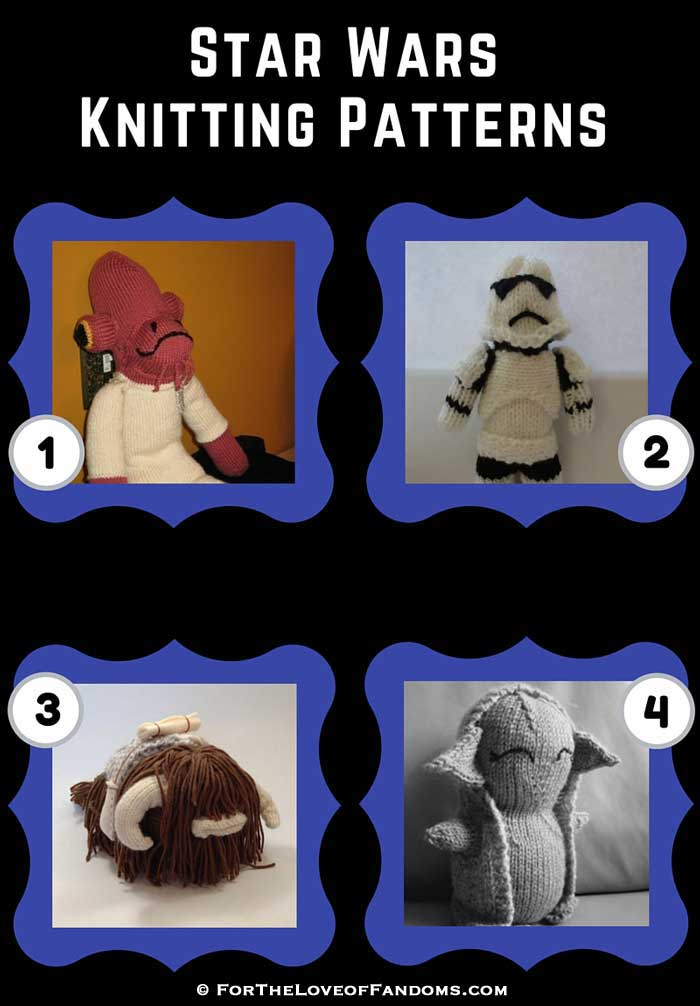 Star Wars Toy Knitting Patterns For The Love Of Fandoms
