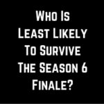 Who Will Die In The Season 6 Finale of The Walking Dead?